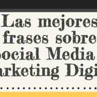 Las Mejores Frases sobre Social Media y Marketing Digital [infografía]