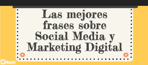 Infografía con las mejores frases de Social Media y Marketing Digital, by Rakel Felipe
