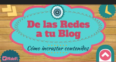 De las Redes a tu Blog, infografía by Rakel Felipe (foto)