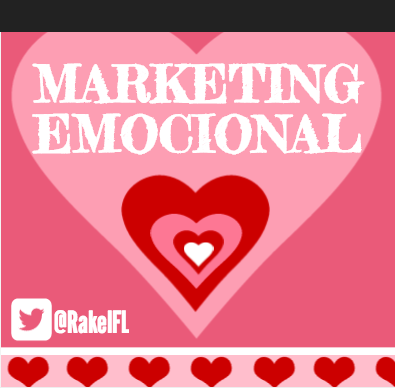 Marketing Emocional, infografía by Rakel Felipe.