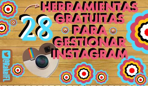 28 Herramientas Gratuitas para Gestionar Instagram, by Rakel Felipe.