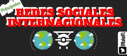 Principales Redes Sociales Internacionales, infografía de Rakel Felipe