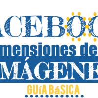 Todas las dimensiones de las imágenes en Facebook
