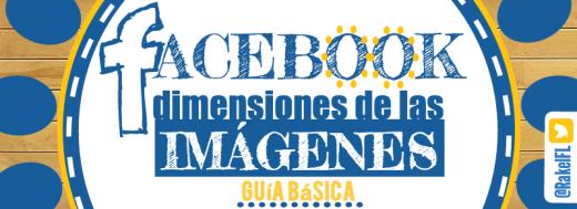 Dimensiones de las imágenes en Facebook, infografía de Rakel Felipe