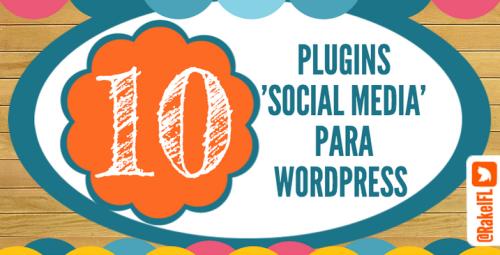 Plugins de WordPress para Social Media, infografía de Rakel Felipe