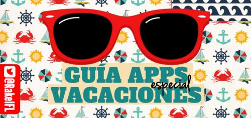 Guía de aplicaciones especial vacaciones (Apps)