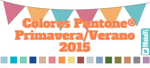 Colores Pantone Primavera Verano 2015, infografía de Rakel Felipe