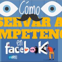 Cómo observar a tu competencia en Facebook
