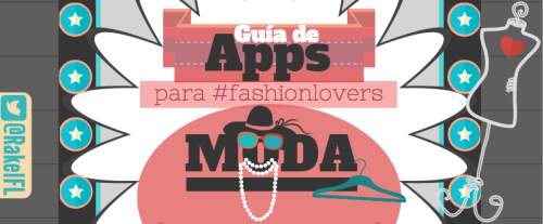 Guía de Apps para fashionlovers (by @RakelFL)