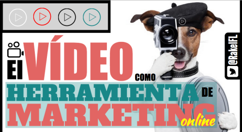 El vídeo como herramienta de Marketing Online (by @RakelFL)