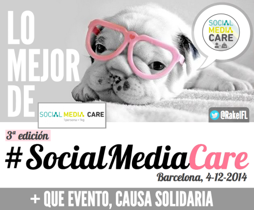 Lo mejor de #SocialMediaCare Barcelona 2014 (by @RakelFL)
