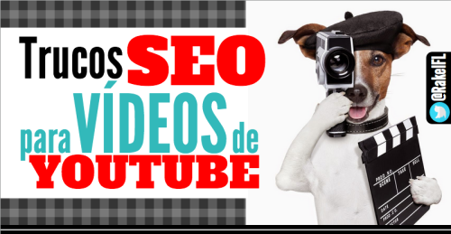 SEO para vídeos de YouTube (by @RakelFL)