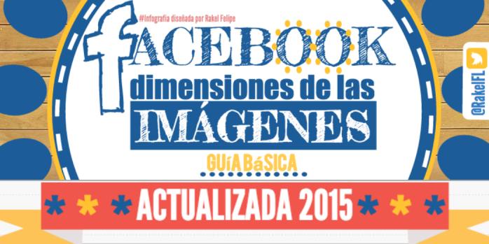 Dimensiones Imágenes Facebook 2015, by @RakelFL