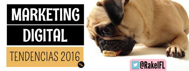 Marketing Digital Tendencias 2016 by Rakel Felipe (portada)