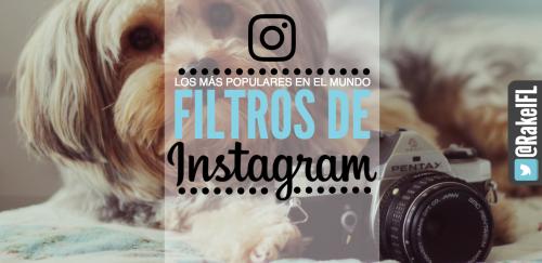 Instagram filtros más usados en el mundo portada
