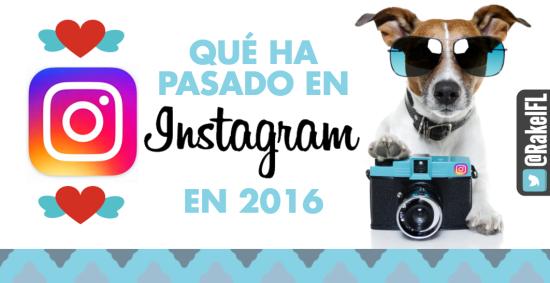 Portada Qué pasó en Instagram 2016 infografía