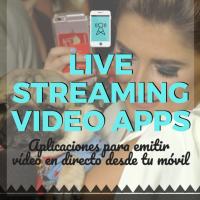 24 Aplicaciones para transmitir vídeo en directo